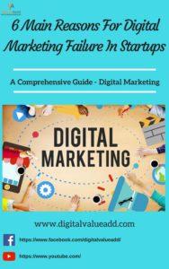 6 Main Reasons For Digital Marketing Failure In Startups