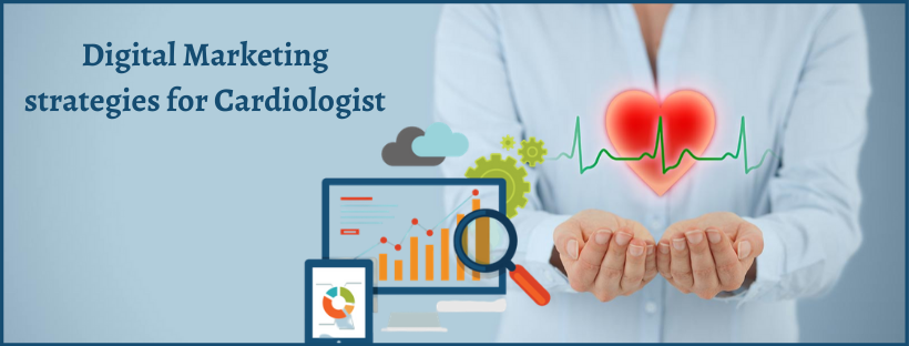 Digital Marketing Strategies For Cardiologist in Bangalore - Valueadd
