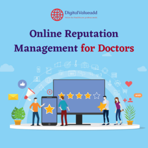 Online Reputation Management for Doctors in Bangalore | Valueadd